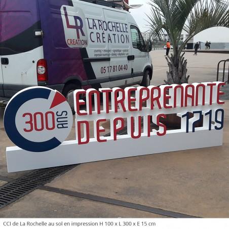 300 ans CCI La Rochelle Logo posé au sol, lettres et mots en polystyrène géant évènementiel