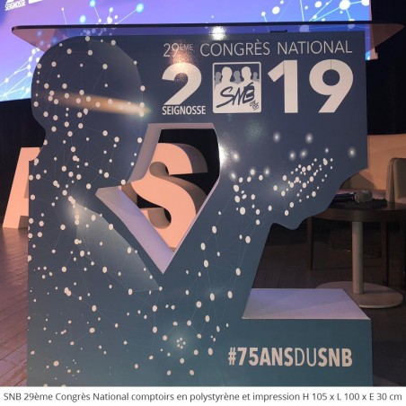 Table et comptoirs géants en polystyrène 29ème Congrès du SNB 75 ans anniversaire fête conférence évènement professionnel