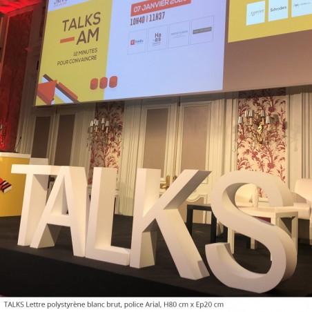 Lettres géants en polystyrène TALKS conférence évènement professionnel