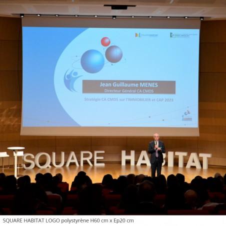 Logo géants en polystyrène SQUARE HABITAT évènements professionnels conférence présentation